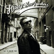 Huey / New Yorkers/Say It To My Face (180g+download)