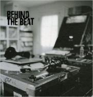 BEHIND THE BEAT (2012 REPRINT)