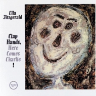 Clap Hands Here Comes Charlie (高音質盤/45回転/2枚組/200グラム重量盤レコード/Analogue Productions*JZ)