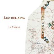 Luz Del Alva-spanish Songs & Instrumental Music Of The Early Renaissance: La Morra