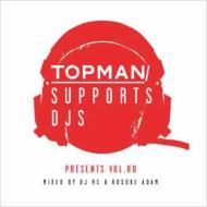 Topman Supports Djs Presents Vol.00 Mixed By Dj Rs & Kosuke Ada