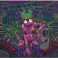 Psycho Filth Vol.6 -distorted Desire-