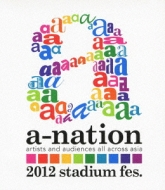 a-nation2012 stadium fes.(Blu-ray)