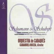 シューマン:交響曲第2番、シューベルト:交響曲第4番『悲劇的』 ノセダ&カダケス管弦楽団