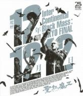 魔暦12年12月12日 Inter Continental Black Mass:TOKYO FINAL (Blu-ray)
