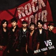 ROCK YOUR SOUL (+DVD)【初回生産限定A】