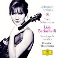 ブラームス:ヴァイオリン協奏曲、C.シューマン:3つのロマンス バティアシヴィリ、ティーレマン&シュターツカペレ・ドレスデン、アリス=紗良・オット
