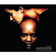 Voodoo Soul: 20th Anniversary Edition