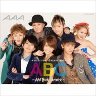 ABC〜AAA Book Chronicle〜AAA 7th ANNIVERSARY BOOK