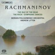 交響的舞曲、交響詩『死の島』、幻想曲『岩』 リットン&ベルゲン・フィル