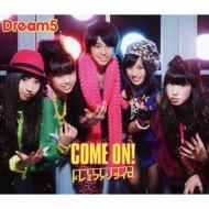 Come On! / ドレミファソライロ (+DVD)