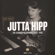 Lost Tapes The German Recordings 1952-1955 (180グラム重量盤)
