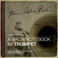 A Bach Notebook For Trumpet: Freeman-attwood(Tp)Pienaar(P)
