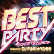 Best Party -special Megamix Mixed By Dj Fumi★yeah!