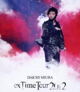DAICHI MIURA exTime Tour 2012