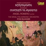 リムスキー=コルサコフ:シェエラザード、ロドリーゴ:アランフェス協奏曲 マクアダムス&イスラエル・フィル、アンヘル・ロメロ