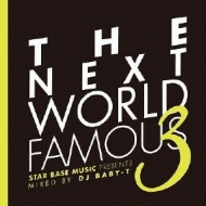 Next World Famous 3 Mixed By Baby-t