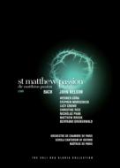 マタイ受難曲 ネルソン&パリ室内管弦楽団、ギューラ、モーシェック、クロウ、他(2DVD)