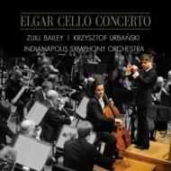 エルガー:チェロ協奏曲、スメタナ:『高い城』、『モルダウ』、『シャールカ』 ベイリー、ウルバンスキ&インディアナポリス響