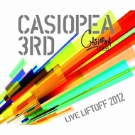 Casiopea 3rd / Live Liftoff 2012 -live Cd-