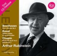 アルトゥール・ルービンシュタイン、1963年BBCライヴ〜ショパン、ベートーヴェン、ラヴェル
