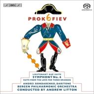 交響曲第6番、『キージェ中尉』、組曲『3つのオレンジへの恋』 リットン&ベルゲン・フィル、ボンダレンコ