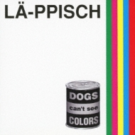 DOGS can't see COLORS +5