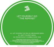 Let Yourself Go -The Remixes