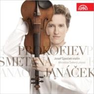プロコフィエフ:ヴァイオリン・ソナタ第1番、無伴奏ヴァイオリン・ソナタ、ヤナーチェク:ヴァイオリン・ソナタ、他 シュパチェック、セケラ