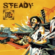 STEADY 〜Produced by KING LIFE STAR〜