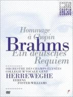 ドイツ・レクィエム ヘレヴェッヘ&シャンゼリゼ管弦楽団、コレギウム・ヴォカーレ、他(2011)(PAL-DVD)