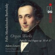 前奏曲とフーガ 作品35、作品37 アダム・レナート
