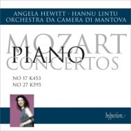 ピアノ協奏曲第27番、第17番 ヒューイット、リントゥ&マントヴァ室内管弦楽団