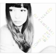 NAKED/DJ KAWASAKI COMPLETE BEST