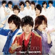 Real Sexy! / BAD BOYS (+DVD)【初回限定盤A】