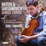 ショスタコーヴィチ:ヴァイオリン協奏曲第1番、ブリテン:ヴァイオリン協奏曲 エーネス、カラビツ&ボーンマス響