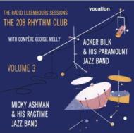 Radio Luxembourg Sessions: The 208 Rhythm Club Vol.3