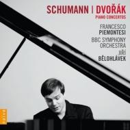 シューマン:ピアノ協奏曲、ドヴォルザーク:ピアノ協奏曲 ピエモンテージ、ビエロフラーヴェク&BBC響