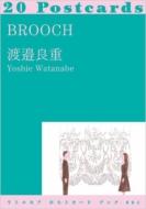 「BROOCH」 リトルモア ポストカード ブック 004