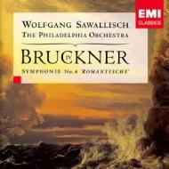 交響曲第4番『ロマンティック』 サヴァリッシュ&フィラデルフィア管弦楽団