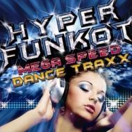 Hyper Funkot -Hi Speed Dance Trax