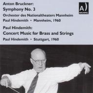 Bruckner Symphony No.3, Hindemith Konzertmusik Op.50 : Hindemith / Mannheim National Theatre Orchestra, Stuttgart Rso