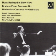 Brahms Piano Concerto No.1, Hindemith Concerto for Orchestra : Firkusny(P)Rosbaud / New York Philharmonic