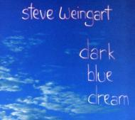 Steve Weingart/Dark Blue Dream