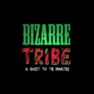 Bizarre Tribe (2枚組アナログレコード)