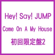 Come On A My House 【初回限定盤2】