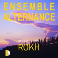 Rokh, 1, 2, 3, : Ensemble Alternance