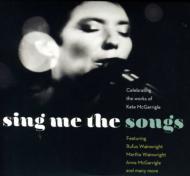 Sing Me The Songs: Celebrating Works Of Kate Mcgar