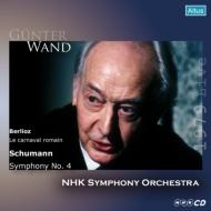 Schumann Symphony No.4, Berlioz Roman Carnaval : G.Wand / NHK Symphony Orchestra (1979)