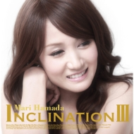 INCLINATION III (+DVD)【通常盤】